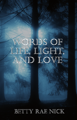 Words of Light, Life, and Love Now Available for Kindle